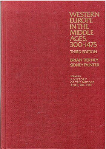 9780394321806: Western Europe in the Middle Ages, 300-1475: Formerly entitled A history of the Middle Ages, 284-1500