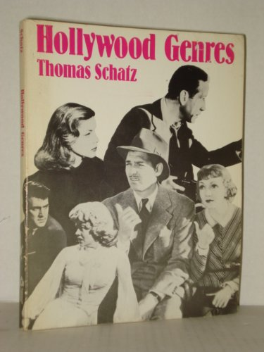 9780394322551: Hollywood Genres: Formulas, Filmmaking, and the Studio System