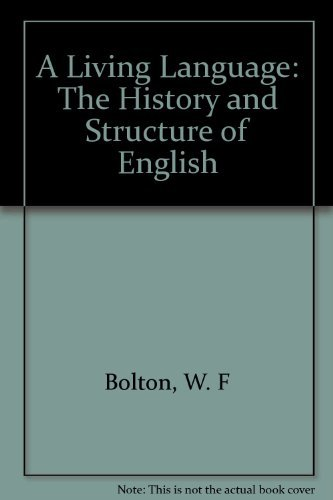 9780394322803: A Living Language: The History and Structure of English