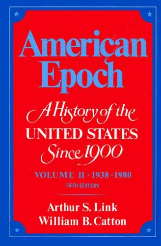 9780394323589: An Era of Total War and Uncertain Peace, 1938-1980 (Their American epoch, a history of the United States since 1900 ; v. 2)
