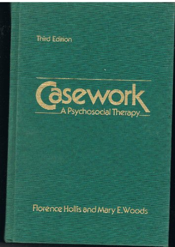 9780394323688: Casework: A Psychosocial Therapy