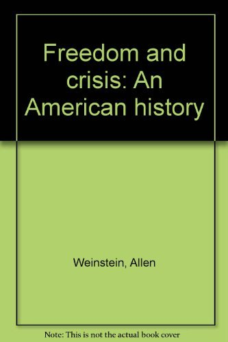 9780394324159: Freedom and crisis: An American history