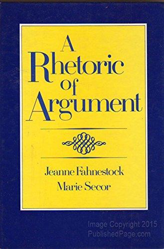 9780394324166: A Rhetoric of Argument