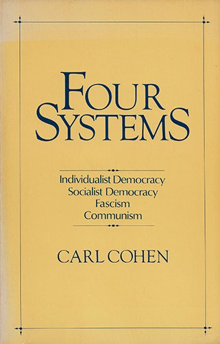 Four systems: Carl Cohen