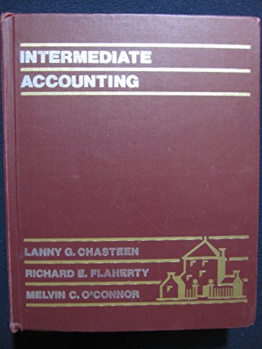 Intermediate Accounting: Chasteen, Lanny G.;