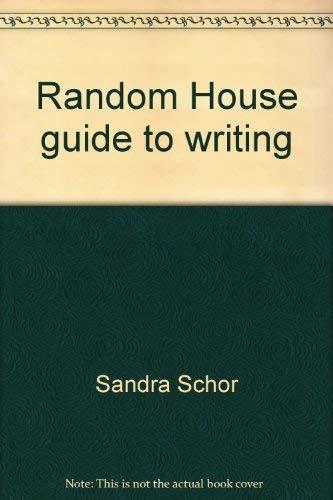 9780394326085: Random House guide to writing