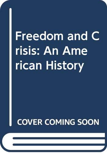 9780394326122: Freedom and Crisis: An American History