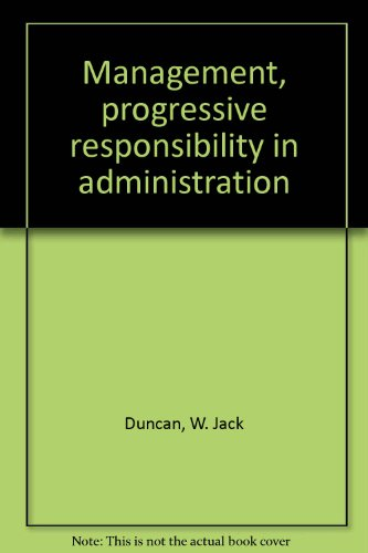 9780394326375: Management, progressive responsibility in administration