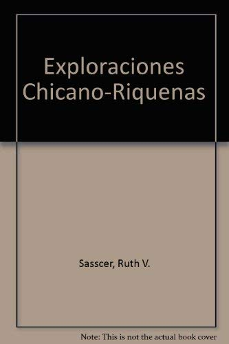 9780394326511: Exploraciones Chicano-Riquenas (English and Spanish Edition)