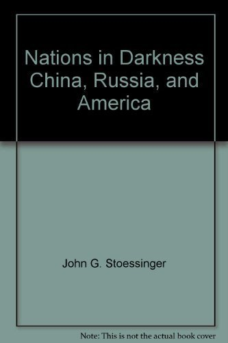 9780394326573: Nations in darkness, China, Russia, and America