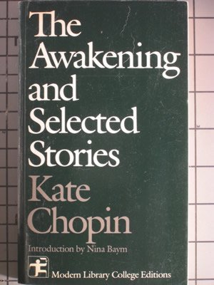9780394326672: The Awakening, and Selected Stories (Modern Library College Editions)