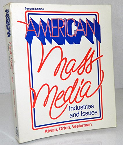 9780394326689: American Mass Media: Industries and Issues Edition: second