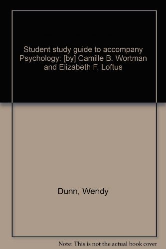 9780394327303: Student study guide to accompany Psychology: [by] Camille B. Wortman and Elizabeth F. Loftus