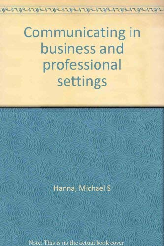 9780394327730: Title: Communicating in business and professional setting