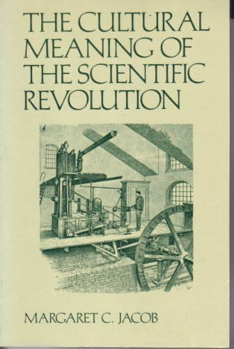 9780394327990: The Cultural Meaning of the Scientific Revolution (New perspectives on European history)