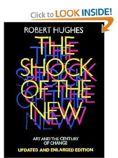 9780394328003: Shock of the New