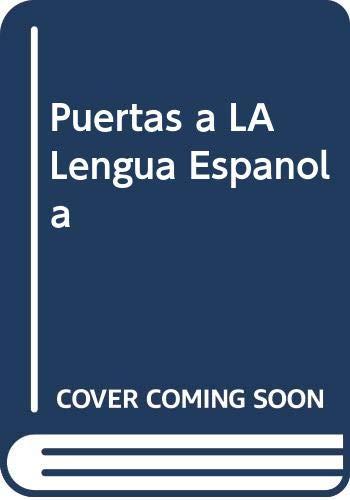Puertas a LA Lengua Espanola: Copeland, John