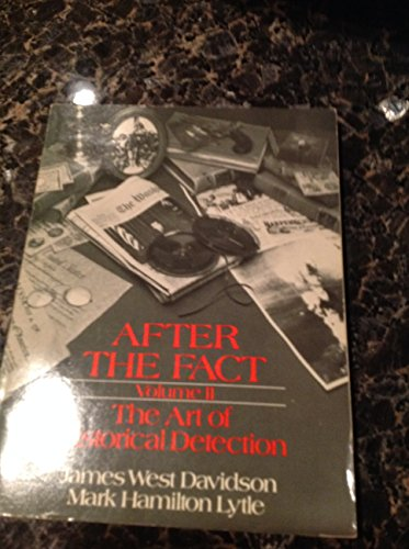After the Fact, Volume II: The Art: James West Davidson,