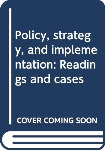 9780394329031: Policy, strategy, and implementation: Readings and cases