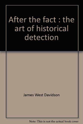 9780394329659: After the fact: The art of historical detection