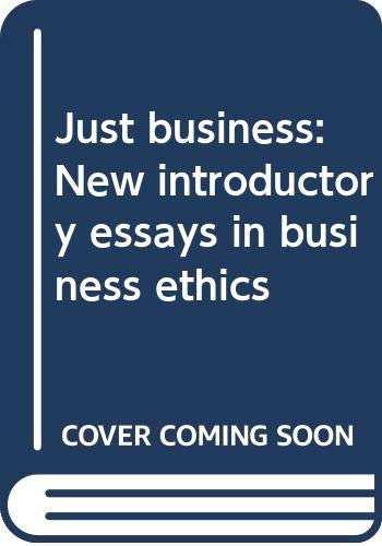 Just business: New introductory essays in business: Regan, Tom [Ed]