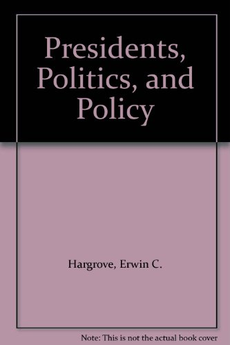 9780394330068: Presidents, Politics, and Policy
