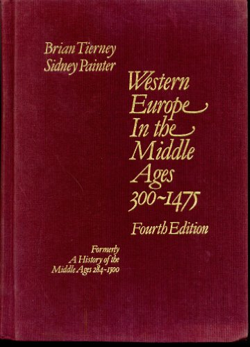 9780394330600: Western Europe in the Middle Ages, 300 - 1475: Formerly Entitled a History of the Middle Ages, 284-1500