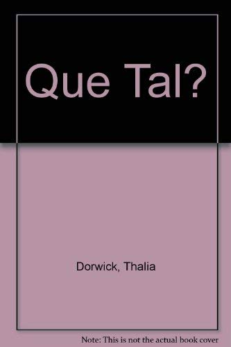 9780394330990: Que Tal? (English and Spanish Edition)