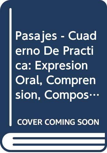 Pasajes - Cuaderno De Practica: Expresion Oral,: Mary Lee Bretz,