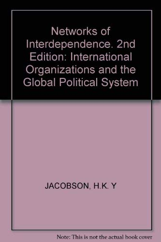 9780394331645: Networks of Interdependence. 2nd Edition: International Organizations and the Global Political System