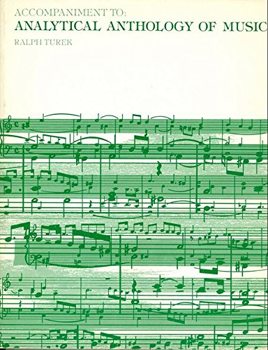 Accompaniment Analytical Anthology of Music: Ralph Turek