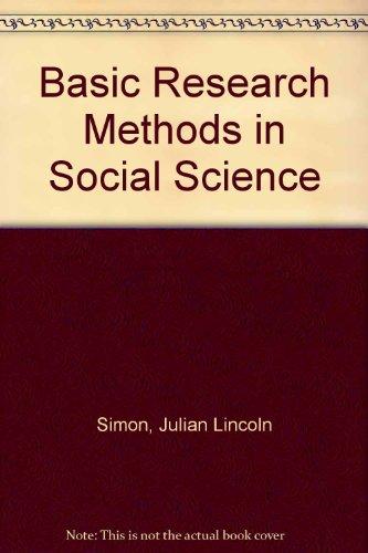 Basic Research Methods in Social Science: Simon, Julian Lincoln, Burstein, Paul