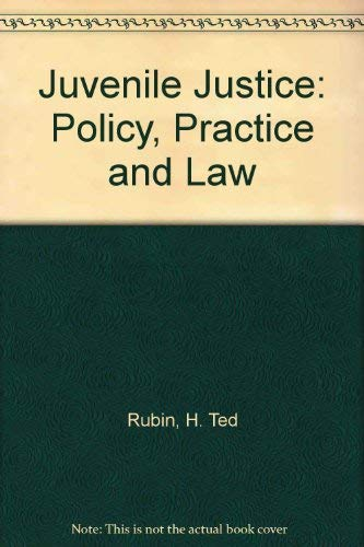 9780394333762: Juvenile Justice: Policy, Practice and Law