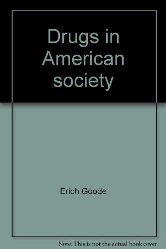 9780394334080: Drugs in American society