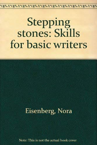 9780394334172: Stepping stones: Skills for basic writers