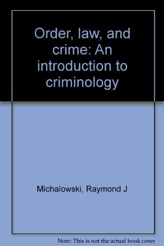 9780394334318: Order, law, and crime: An introduction to criminology