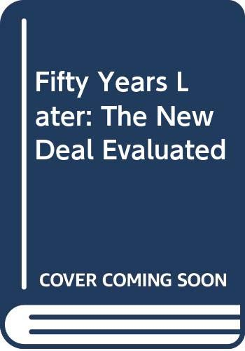 9780394335483: Fifty Years Later: The New Deal Evaluated