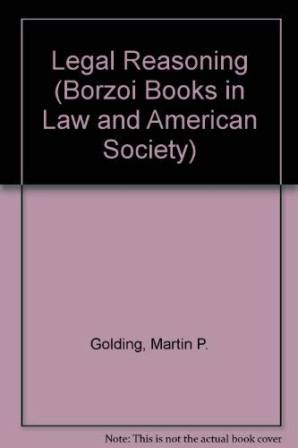 9780394335759: Legal Reasoning (Borzoi Books in Law and American Society)
