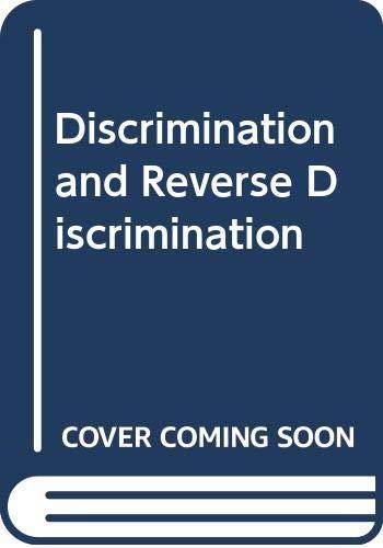 9780394335773: Discrimination and Reverse Discrimination