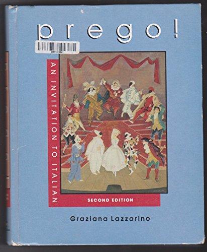 Prego! : An Invitation to Italian: Antonella Pease; Graziana