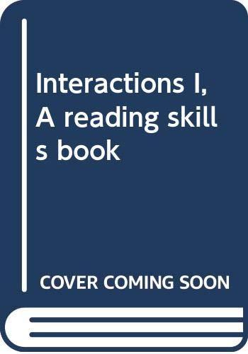 Interactions I, A reading skills book [Jan: Kirn, Elaine