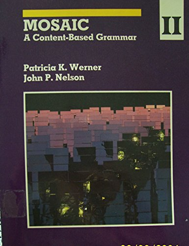 9780394337234: Mosaic II a Content Based Grammar