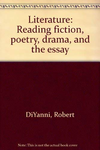 9780394337746: Literature: Reading Fiction, Poetry, Drama, and the Essay