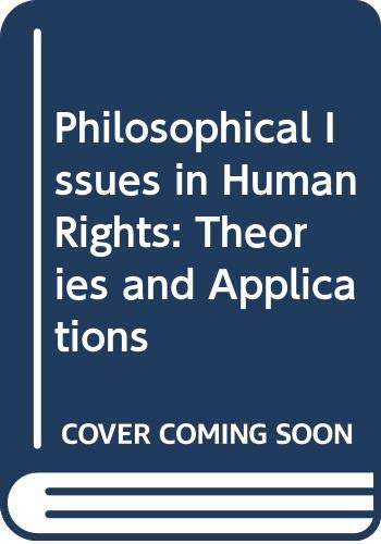 9780394337937: Philosophical Issues in Human Rights: Theories and Applications