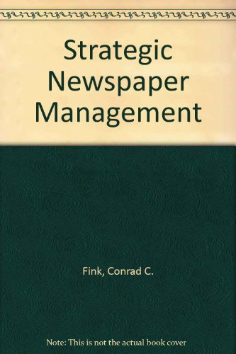 9780394339610: Strategic Newspaper Management