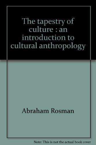 9780394339993: The Tapestry of Culture: An Introduction to Cultural Anthropology