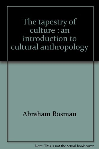 The Tapestry of Culture: An Introduction to: Abraham Rosman, Paula