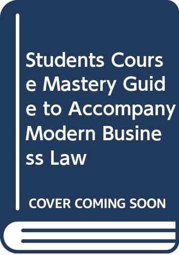 Students Course Mastery Guide to Accompany Modern: Thomas W. Dunfee,