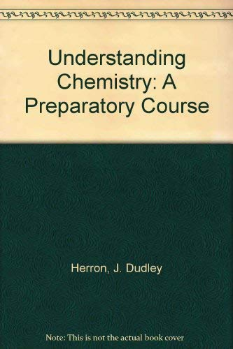 9780394340432: Understanding Chemistry: A Preparatory Course