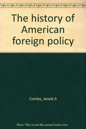 9780394341460: The history of American foreign policy